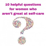 A quiz that will help, if you struggle with self-care