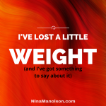lost weight Nina Manolson