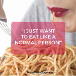 I just want to eat like a normal person…